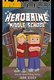 Herobrine Middle School: A Minecraft Book
