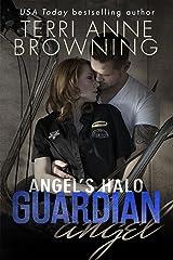 Angel's Halo: Guardian Angel (Angel's Halo MC Book 3) Kindle Edition