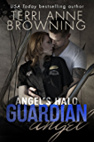 Angel's Halo: Guardian Angel (Angel's Halo MC Book 3)