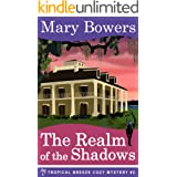 The Realm of the Shadows (Tropical Breeze Cozy Mystery Book 2)