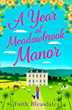 A Year at Meadowbrook Manor: Escape to the countryside this year with this perfect feel-good romance read in 2018