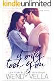 It Only Took You (Lake Howling Book 4)