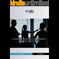 Se préparer pour un audit informatique: Le guide pratique de l'audité (Les essentiels t. 1) (French Edition)