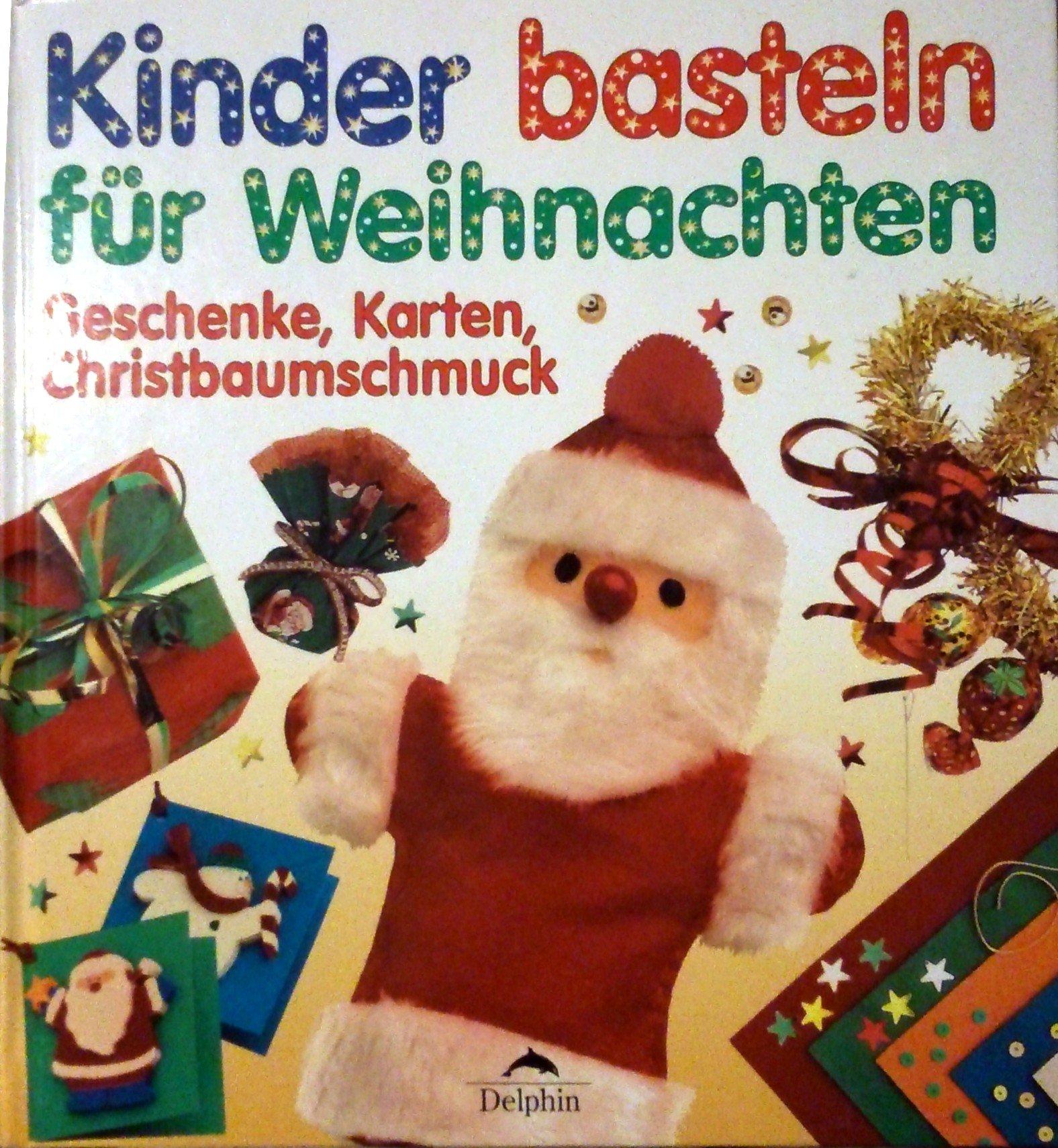 Kinder Basteln Für Weihnachten Geschenke Karten