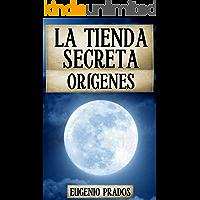 LA TIENDA SECRETA: ORÍGENES: (La historia del padre de Ana) (Ana Fauré nº 0) (Spanish Edition)