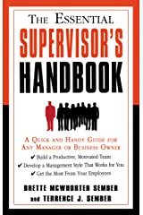 The Essential Supervisor's Handbook: A Quick and Handy Guide for Any Manager or Business Owner (The Essential Handbook) Kindle Edition