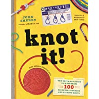 Knot It!: The Ultimate Guide to Mastering 100 Essential Outdoor and Fishing Knots