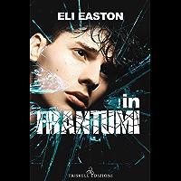 In frantumi (Italian Edition) book cover