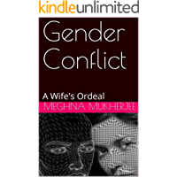 Gender Conflict: A Wife's Ordeal