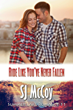 Ride Like You've Never Fallen (Summer Lake Book 11)