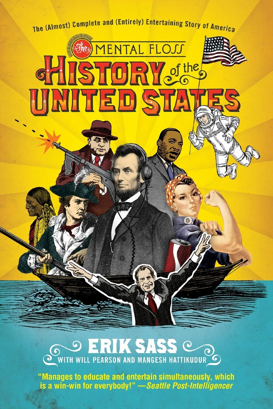 The Mental Floss History of the United States: The (Almost