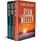 The Ryan Weller Thriller Series: Books 1-3 (A Ryan Weller Box Set Books 1 - 3) (The Ryan Weller Series)
