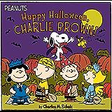 Happy Halloween, Charlie Brown! (Peanuts)