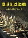 Kaiju Delicatessen