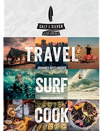 Salt & Silver: Travel, Surf, ...