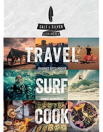 Salt & Silver: Travel, Surf, ...