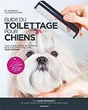 Guide du toilettage pour chiens