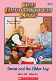The Baby-Sitters Club #37: Dawn and the Older Boy (Baby-sitters Club (1986-1999))