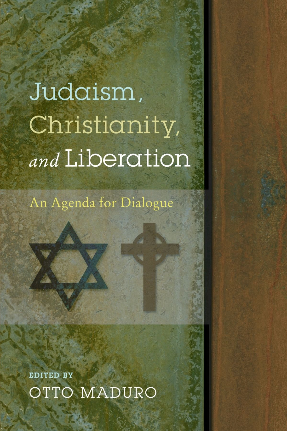 Judaism, Christianity, and Liberation: An Agenda for ...