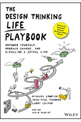 The Design Thinking Life Playbook: Empower Yourself, Embrace Change, and Visualize a Joyful Life Paperback