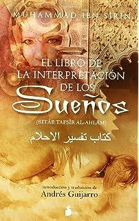 El Libro De La Interpretacion De Los Suenos (Spanish Edition)