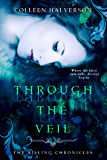 Through The Veil (Aisling Chronicles)
