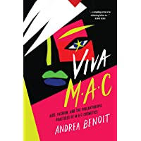 VIVA M·A·C: AIDS, Fashion, and the Philanthropic Practices of M·A·C Cosmetics