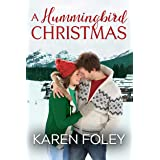 A Hummingbird Christmas (Glacier Creek Book 1)