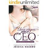 Uma virgem para o CEO (Irmãos Clark Livro 1)