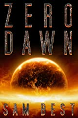 Zero Dawn: A Post-Apocalyptic End of the World Horror Thriller (New Apocalypse Book 2) Kindle Edition