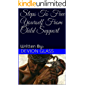 Steps To Free Yourself From Child Support: Written By: Devion Glass (Stop Giving Your Energy Away Book 1)