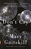 Don't Cry (Vintage Contemporaries)