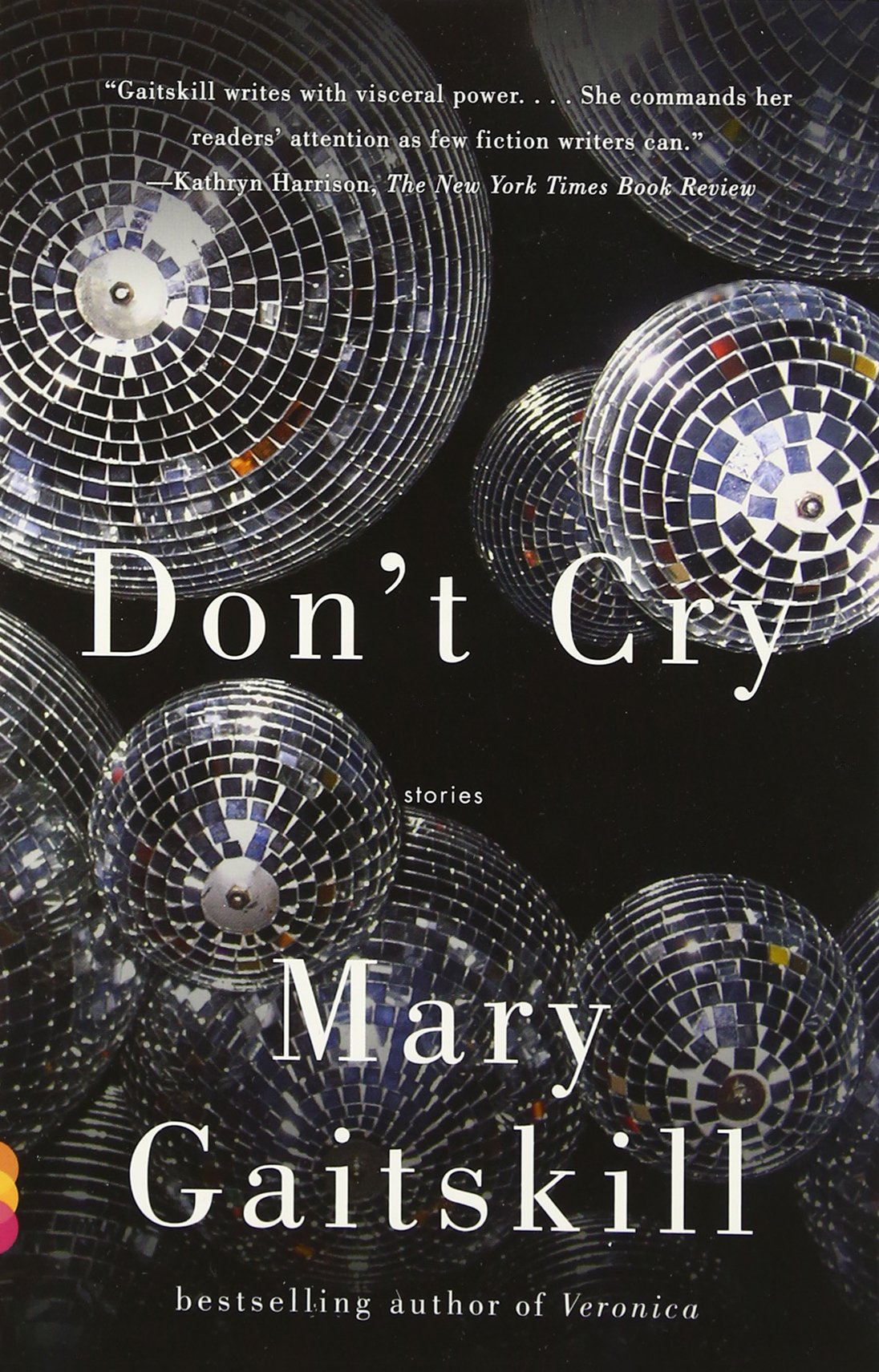 Don't Cry (vintage Contemporaries): Mary Gaitskill: 9780307275875:  Amazon: Books