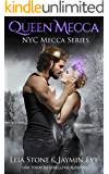 Queen Mecca (NYC Mecca Series Book 4)