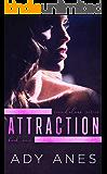 Attraction (Scandalous Series Book 1)