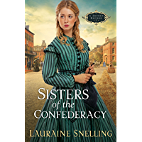 Sisters of the Confederacy (A Secret Refuge Book #2)