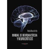 Manual de Neuroanestesia y Neurocríticos