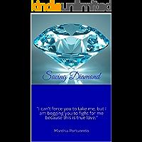 Saving Diamond