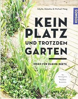 Mein Kleiner Stadtgarten Grunes Fur Vorgarten Hinterhof Balkon
