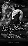 Tale of the Gévaudan Beast (The Enoc Tales)