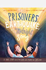 The Prisoners, the Earthquake and the Midnight Song (Tales That Tell the Truth) Hardcover