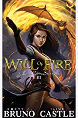Will of Fire: (Buried Goddess Saga Book 3) Kindle Edition