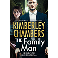 The Family Man: The New Book from the Sunday Times Bestselling Queen of Gangland Crime in 2021