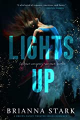 LIGHTS UP: A dance company romance novella: (Driven Dance Theater series Book 0) (standalone) Kindle Edition