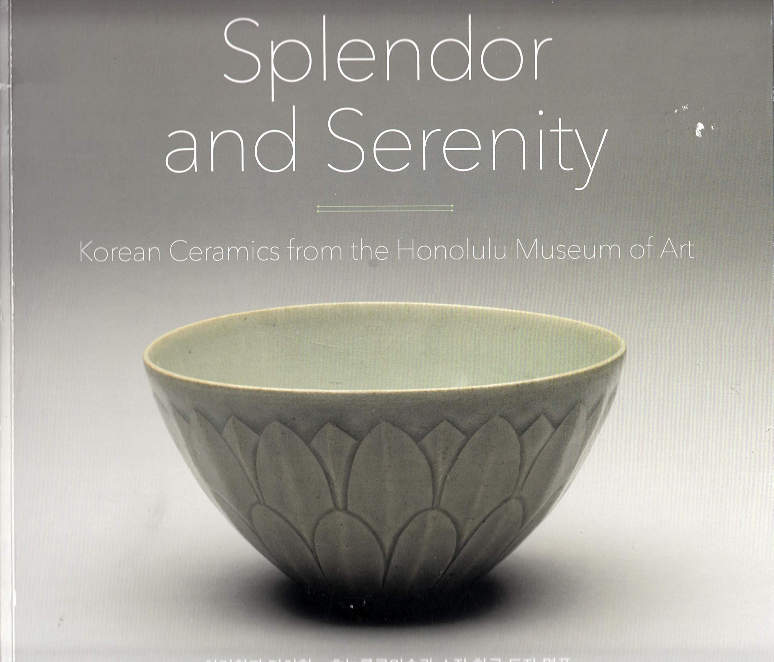 Splendor and Serenity: Korean Ceramics from the Honolulu Museum of Art