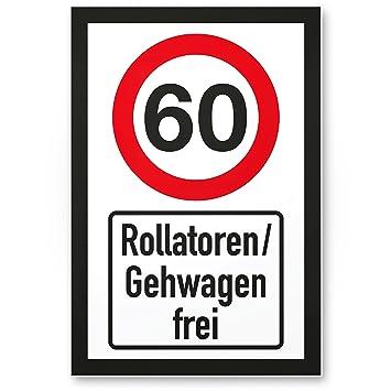 Dankedir 60 Jahre Rollatoren Gehwagen Frei Kunststoff Schild