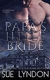 Papa's Little Bride (Dark Embrace Book 3)