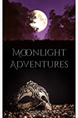 Moonlight Adventures: Three Couples. Three Adventures. One Passion. Kindle Edition