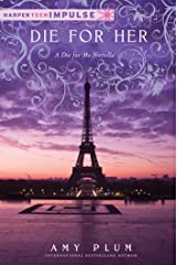 Die for Her (Die for Me) Kindle Edition