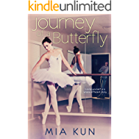 Journey of a Butterfly: YA Ballet Romance (Thornfield Book 1)